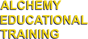 ALCHEMY                  EDUCATIONAL TRAINING ALCHEMY                  EDUCATIONAL TRAINING